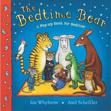 Axel Scheffler: The Bedtime Bear (Paperback)