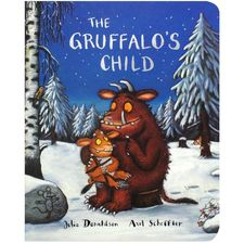 The Gruffalo: The Gruffalo's Child (Board Book)