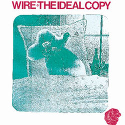 Wire: The Ideal Copy