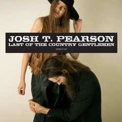 Josh T Pearson: Last Of The Country Gentlemen
