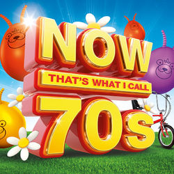 Various Artists: NOW That's What I Call 70s