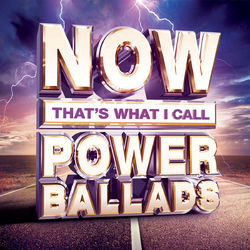 Various Artists: NOW That's What I Call Power Ballads