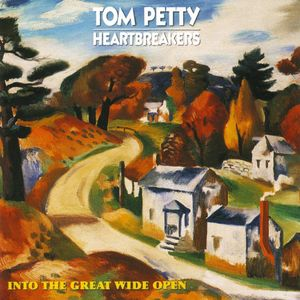 Tom Petty And The Heartbreakers: Into The Great Wide Open