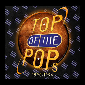 Various Artists: Top Of The Pops (1990-1994)