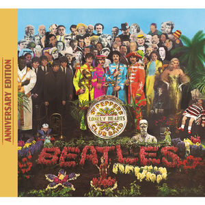 The Beatles: Sgt. Pepper's Lonely Hearts Club Band Anniversary Edition
