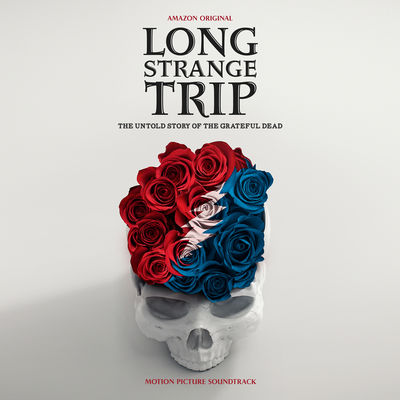 Grateful Dead: Long Strange Trip Highlights from The Motion Picture Soundtrack