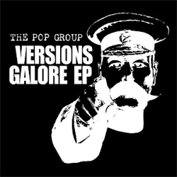 The Pop Group: Versions Galore: White Vinyl