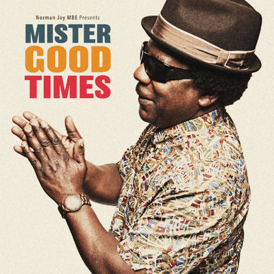 Norman Jay: Norman Jay Presents: Mister Good Times: Signed