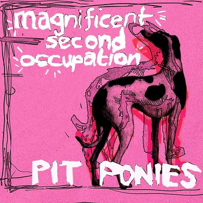 Pit Ponies: Magnificent Second Occupation: Signed