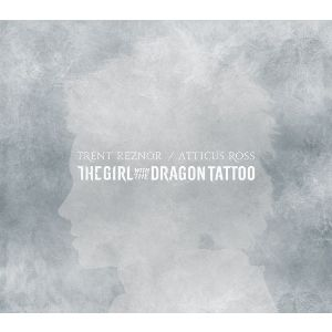 Trent Reznor / Atticus Ross: The Girl With The Dragon Tattoo