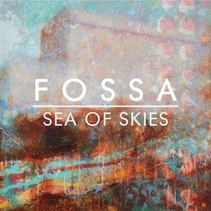 Fossa: Sea of Skies: Signed
