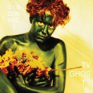 TV Ghost: Disconnect