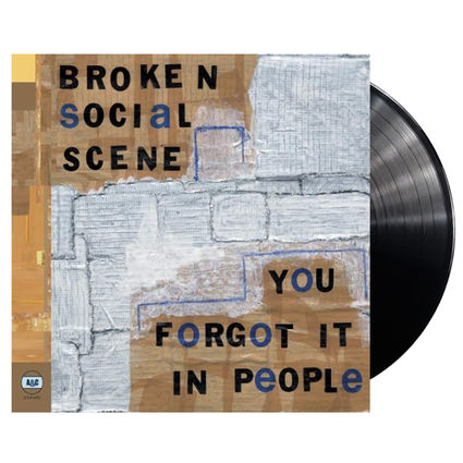 Broken Social Scene: You Forgot It In People