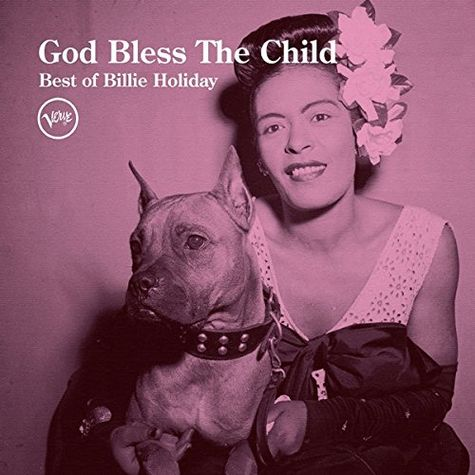 Billie Holiday: GOD BLESS THE CHILD: THE BEST OF BILLIE HOLIDAY