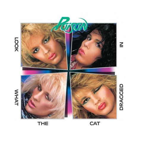 Poison: Look What The Cat Dragged In (Picture Disc)