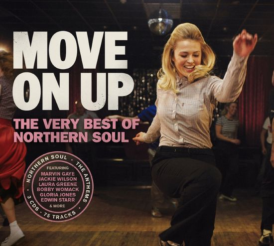 Various Artists: Move On Up - The Best Of Northern Soul