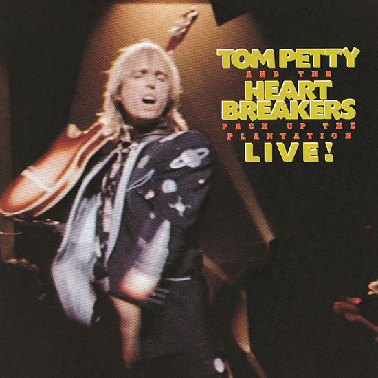 Tom Petty And The Heartbreakers: Pack Up The Plantation Live!