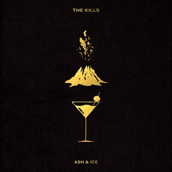 The Kills: Ash & Ice