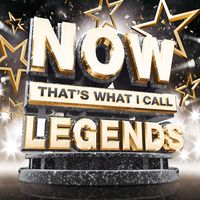Various Artists: NOW That's What I Call Legends