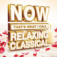Various Artists: Now That's What I Call Relaxing Classical