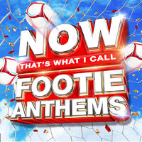 Various Artists: NOW That's What I Call Footie Anthems