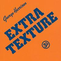 George Harrison: Extra Texture