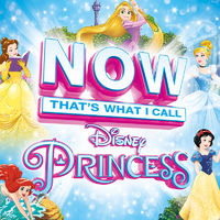 Various Artists: Now That's What I Call Disney Princess