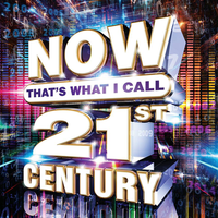 Various Artists: NOW That's What I Call 21st Century