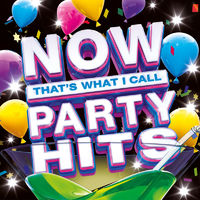 Various Artists: NOW That's What I Party Hits