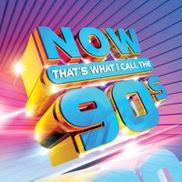 Various Artists: NOW That's What I Call 90s