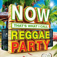 Various Artists: NOW That's What I Call Reggae Party