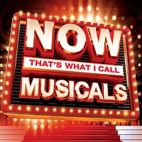 Various Artists: NOW That's What I Call Musicals