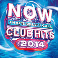 Various Artists: NOW That's What I Call Club Hits 2014