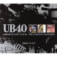 UB40: Labour Of Love Volume I/II/III (Platinum Collection)