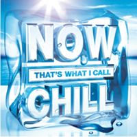 Various Artists: NOW That's What I Call Chill