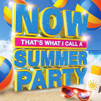 Various Artists: NOW That's What I Call A Summer Party