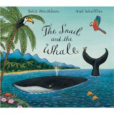 Donaldson and Scheffler: The Snail and the Whale (Board Book)