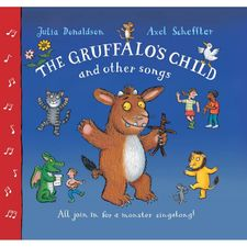 Donaldson and Scheffler: The Gruffalo's Child and Other Songs (Paperback)