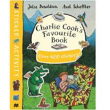 Donaldson and Scheffler: Charlie Cook's Favourite Book Sticker Book