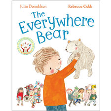 Julia Donaldson: The Everywhere Bear (Paperback Edition)
