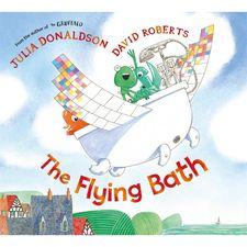 Julia Donaldson: The Flying Bath (Hardback)