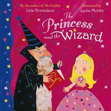 Julia Donaldson: The Princess and the Wizard (Paperback)