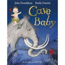 Julia Donaldson: Cave Baby (Paperback)