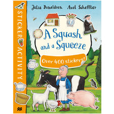 Donaldson and Scheffler: A Squash and a Squeeze Sticker Book