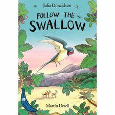 Julia Donaldson: Follow the Swallow - Blue Banana Series (Paperback)