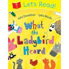 Julia Donaldson: Lets Read! What The Ladybird Heard (Paperback)