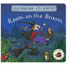 Julia Donaldson: Room on the Broom (Board Book Edition)