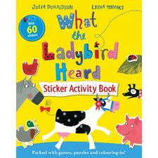 Julia Donaldson: What The Ladybird Heard Sticker Activity Book (Paperback)