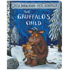 Julia Donaldson: The Gruffalo's Child (Board Book Edition)