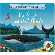 Julia Donaldson: The Snail and the Whale (Board Book Edition)